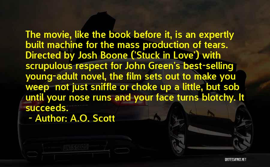 Young But In Love Quotes By A.O. Scott