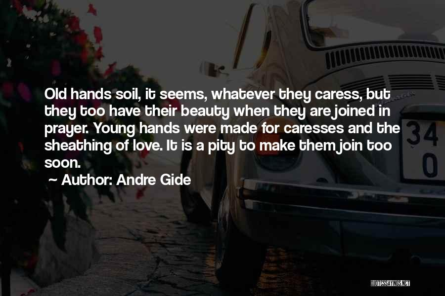 Young But In Love Quotes By Andre Gide