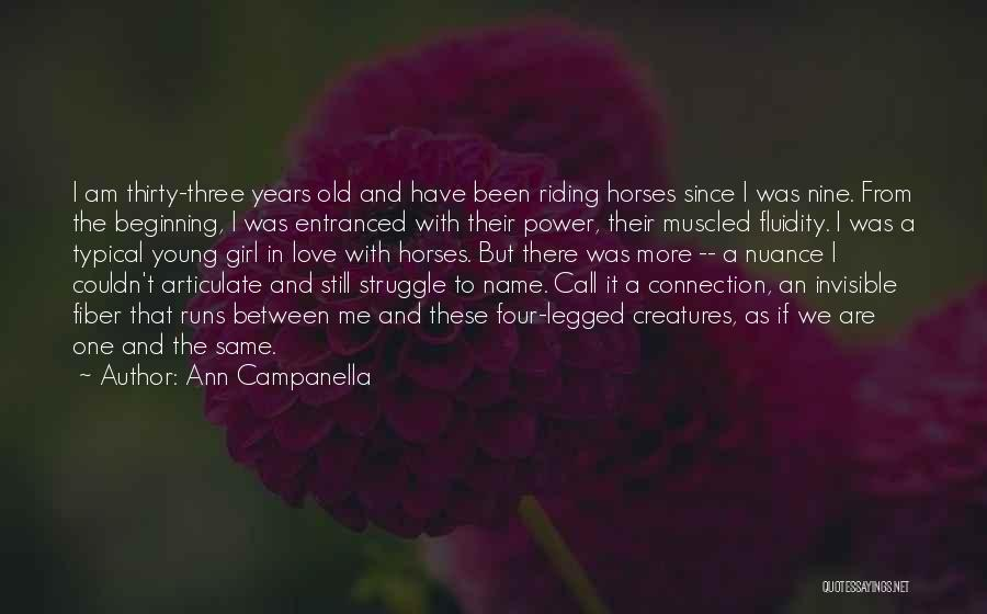 Young But In Love Quotes By Ann Campanella