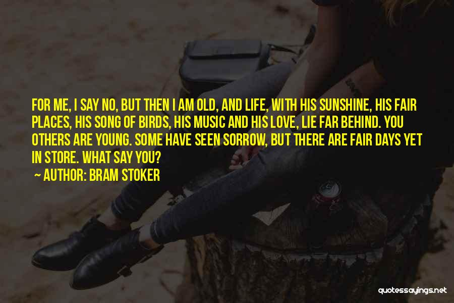 Young But In Love Quotes By Bram Stoker