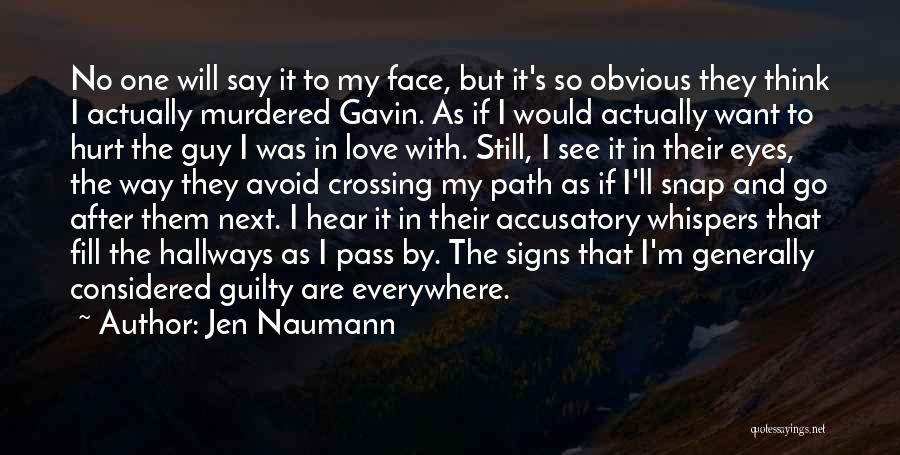 Young But In Love Quotes By Jen Naumann