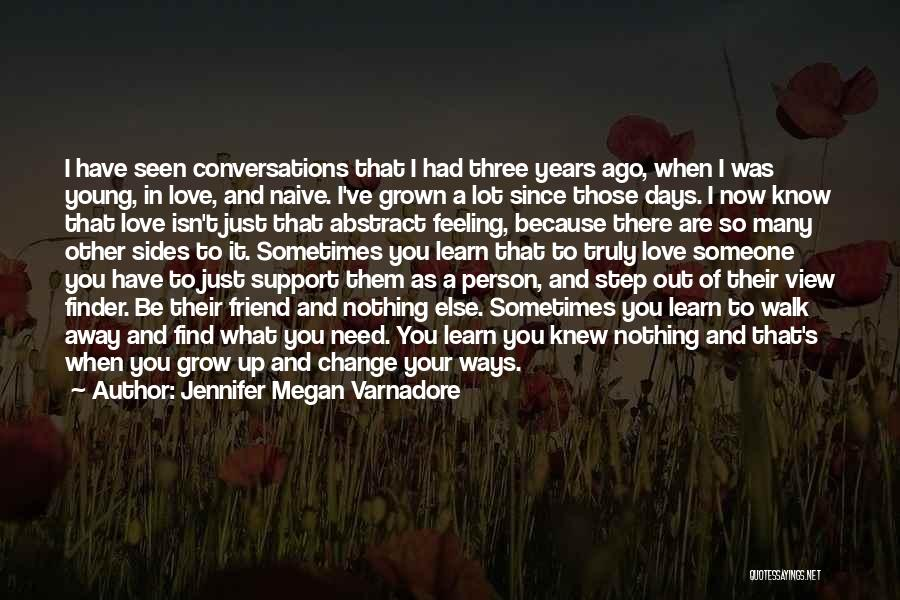 Young But In Love Quotes By Jennifer Megan Varnadore