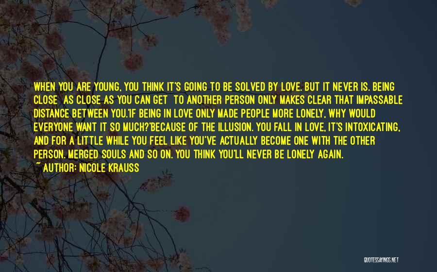 Young But In Love Quotes By Nicole Krauss