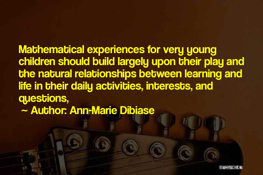 Young Children's Learning Quotes By Ann-Marie Dibiase