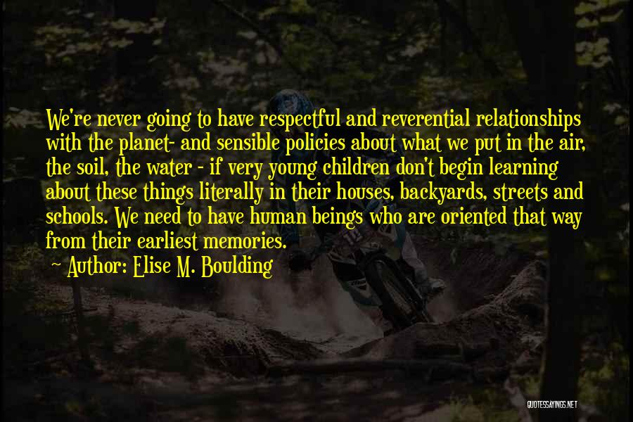 Young Children's Learning Quotes By Elise M. Boulding