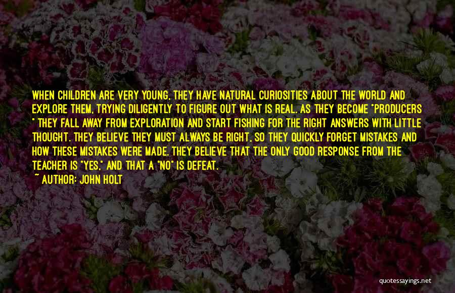 Young Children's Learning Quotes By John Holt