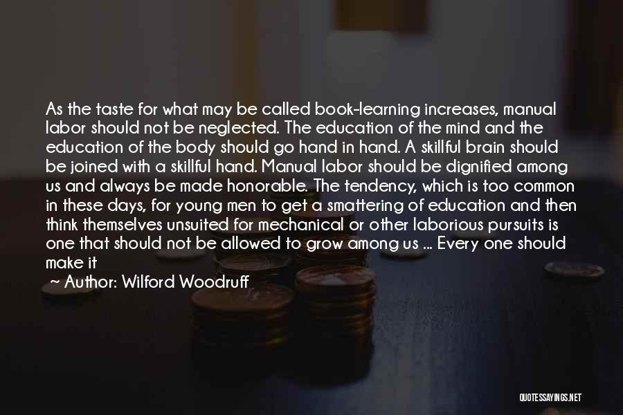 Young Children's Learning Quotes By Wilford Woodruff