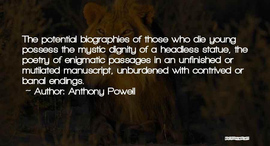 Young Die Quotes By Anthony Powell