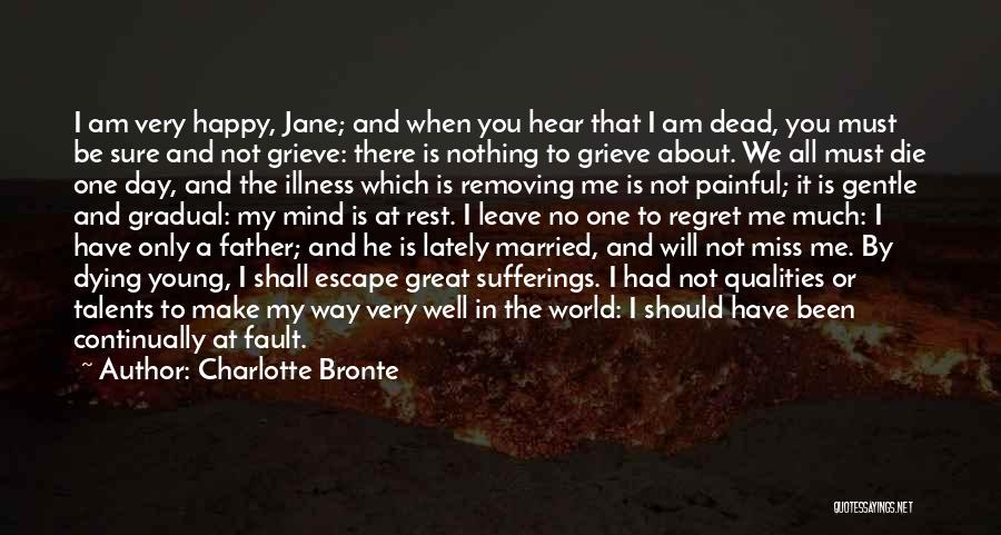 Young Die Quotes By Charlotte Bronte
