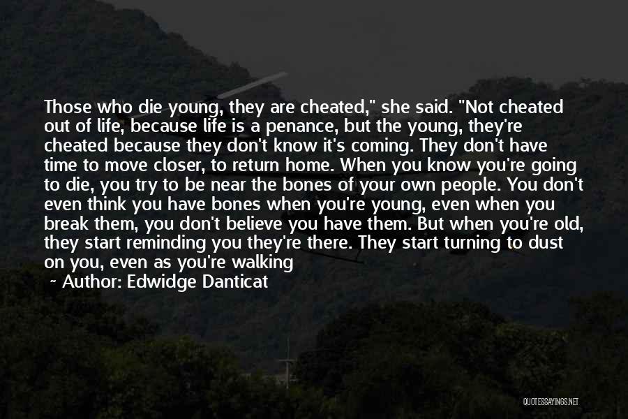 Young Die Quotes By Edwidge Danticat