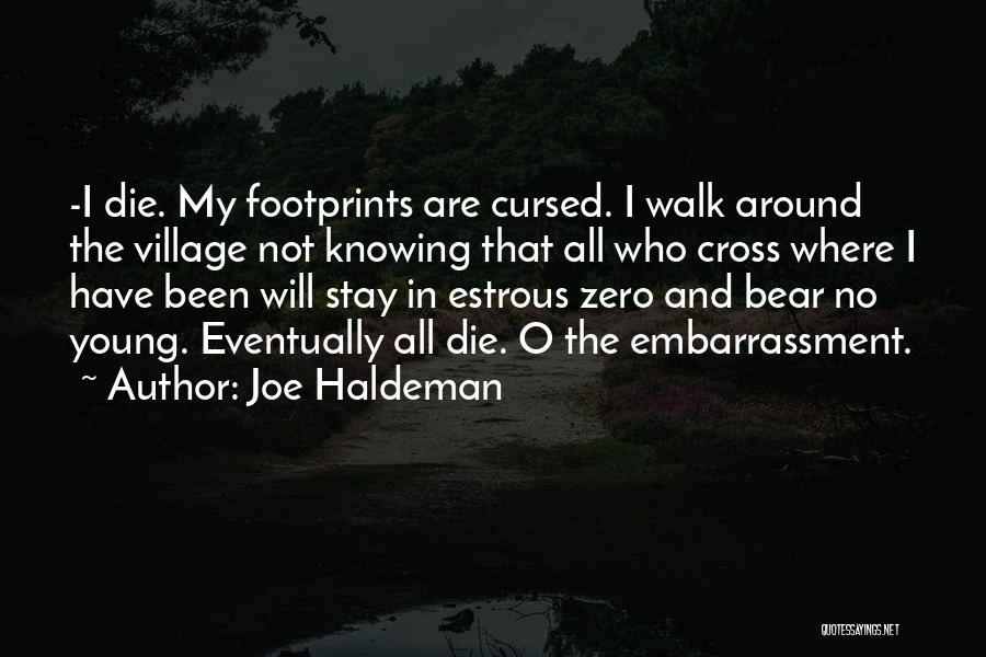 Young Die Quotes By Joe Haldeman