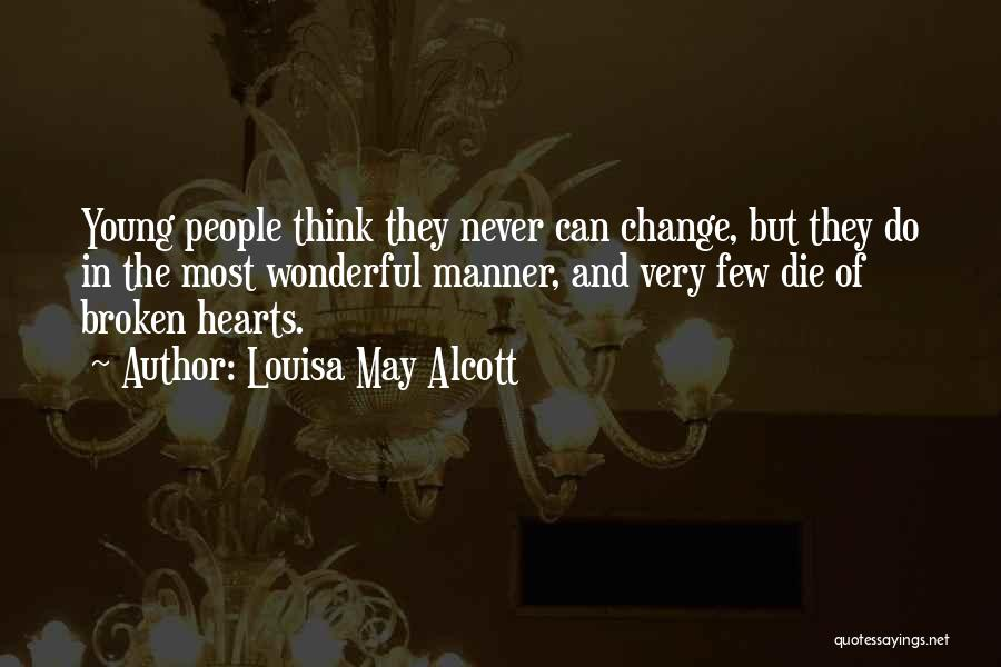 Young Die Quotes By Louisa May Alcott