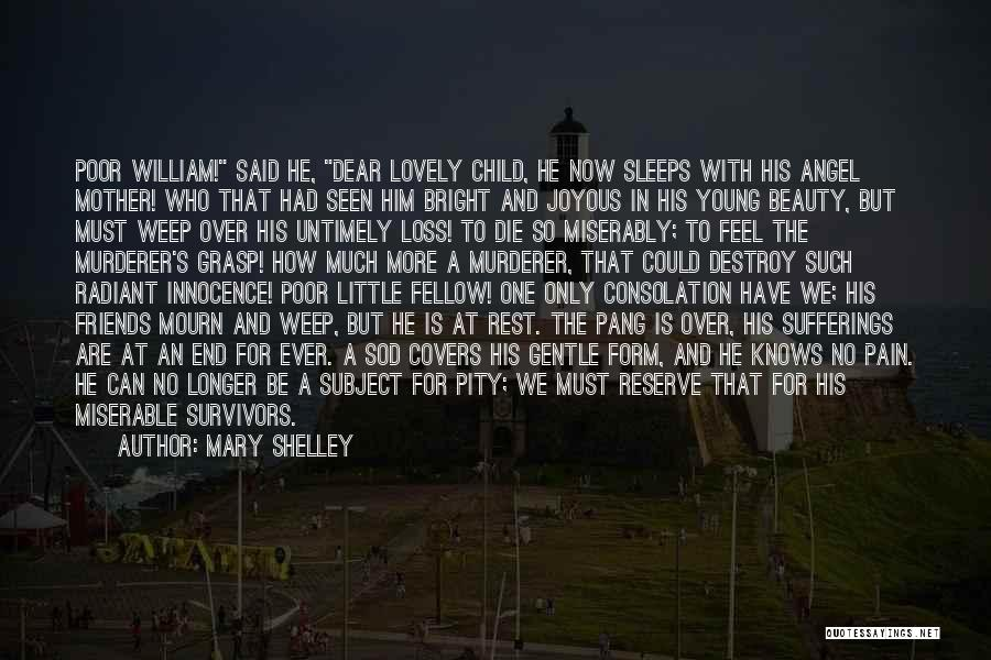 Young Die Quotes By Mary Shelley
