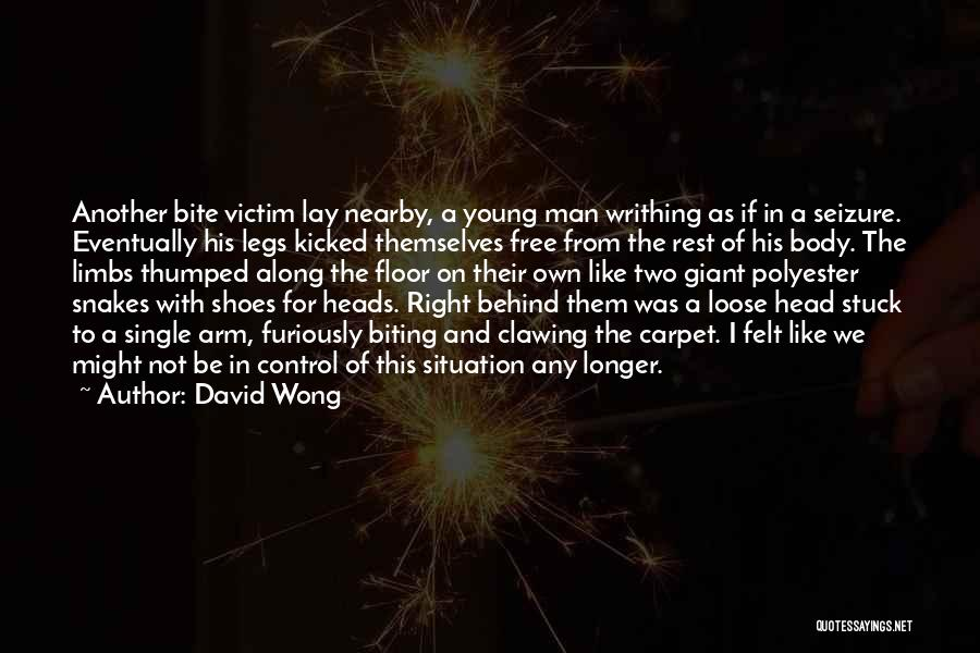 Young Free And Single Quotes By David Wong