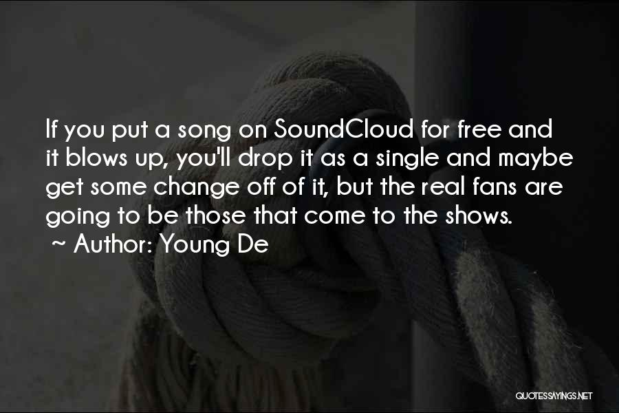 Young Free And Single Quotes By Young De