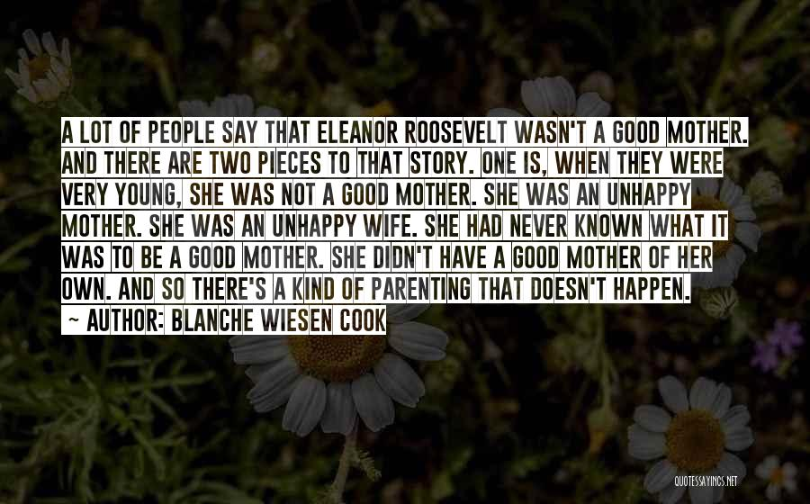 Young Mother Of Two Quotes By Blanche Wiesen Cook