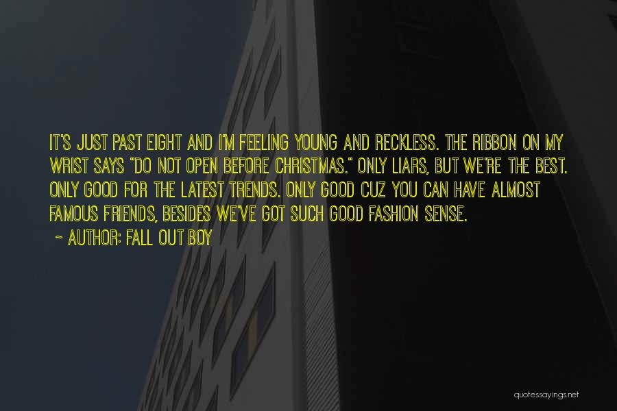 Young Reckless Quotes By Fall Out Boy