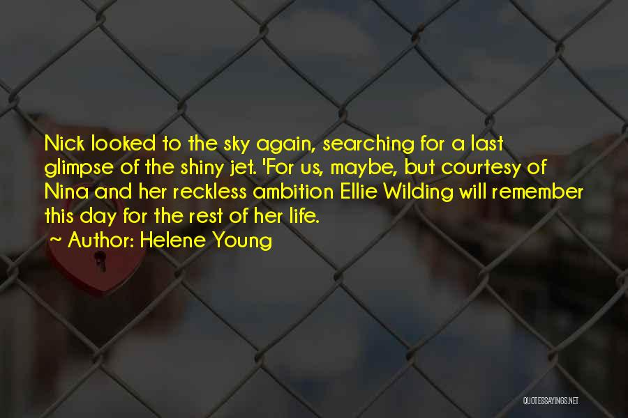 Young Reckless Quotes By Helene Young