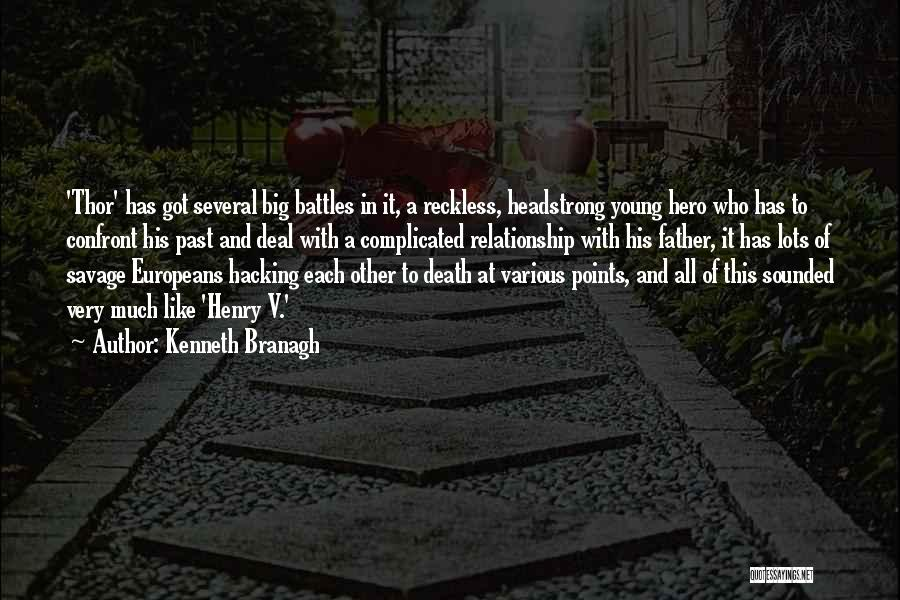 Young Reckless Quotes By Kenneth Branagh
