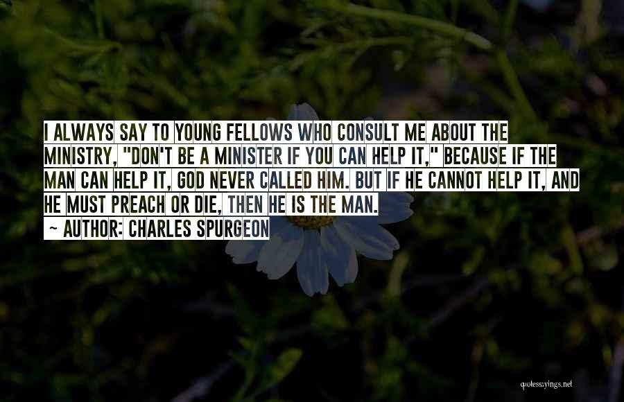 Young To Die Quotes By Charles Spurgeon