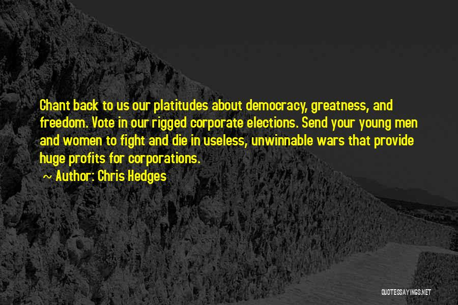 Young To Die Quotes By Chris Hedges