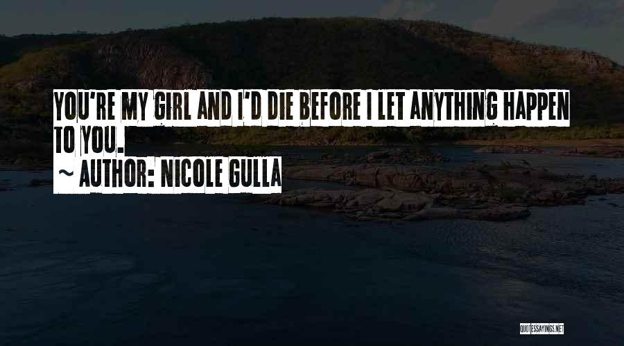 Young To Die Quotes By Nicole Gulla