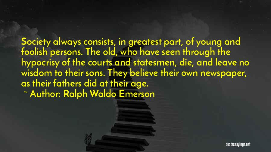 Young To Die Quotes By Ralph Waldo Emerson