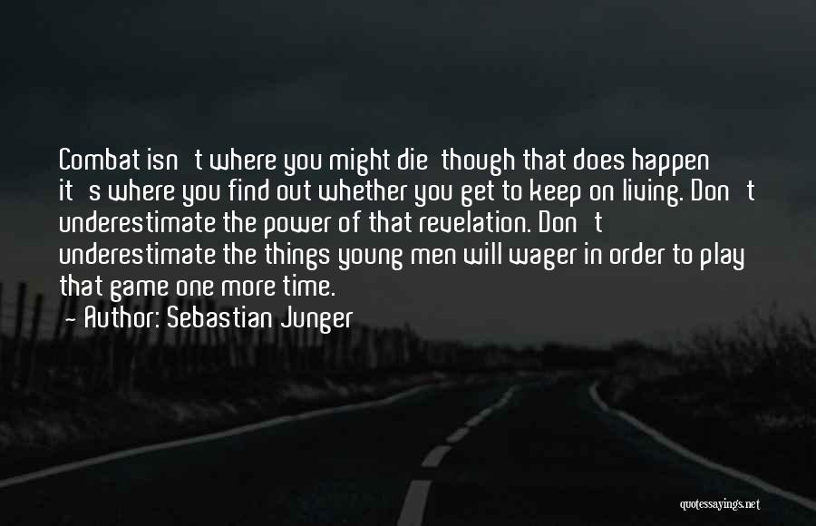 Young To Die Quotes By Sebastian Junger