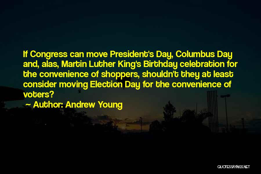 Young Voters Quotes By Andrew Young