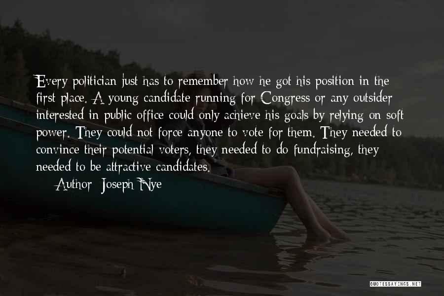 Young Voters Quotes By Joseph Nye