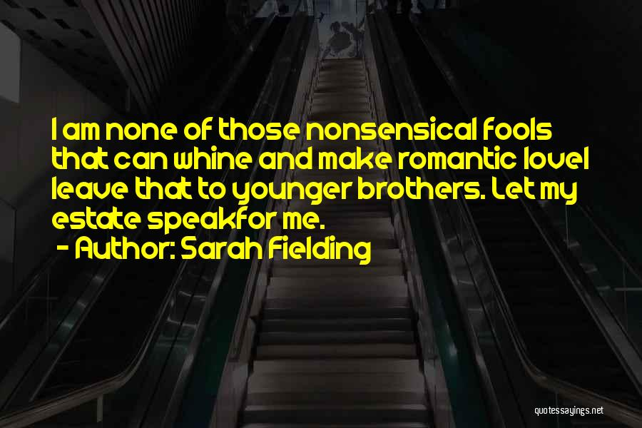 Younger Brother Marriage Quotes By Sarah Fielding