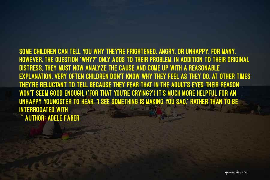 Youngster Quotes By Adele Faber