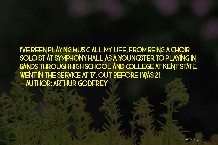 Youngster Quotes By Arthur Godfrey