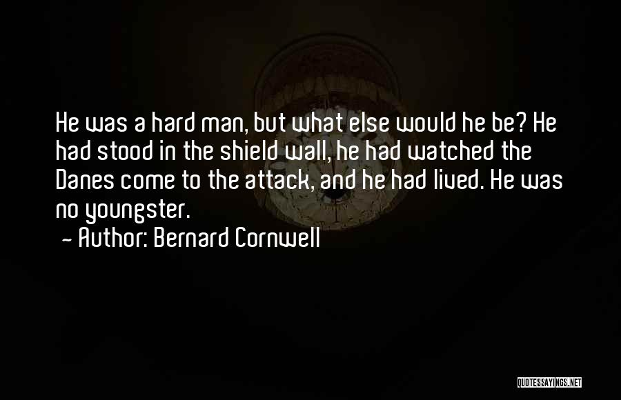 Youngster Quotes By Bernard Cornwell