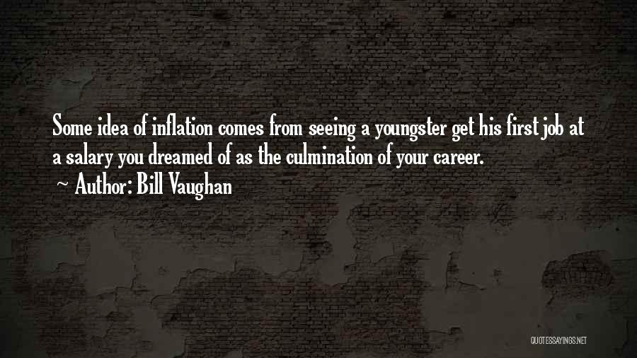 Youngster Quotes By Bill Vaughan