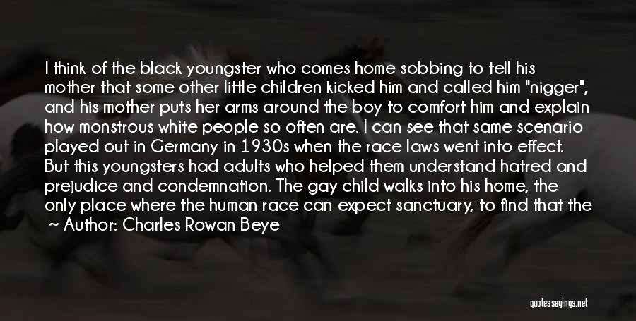 Youngster Quotes By Charles Rowan Beye