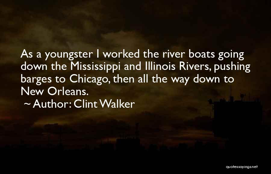 Youngster Quotes By Clint Walker