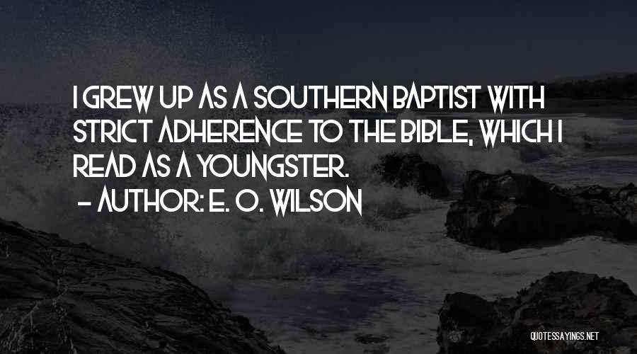 Youngster Quotes By E. O. Wilson