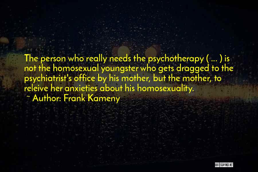 Youngster Quotes By Frank Kameny