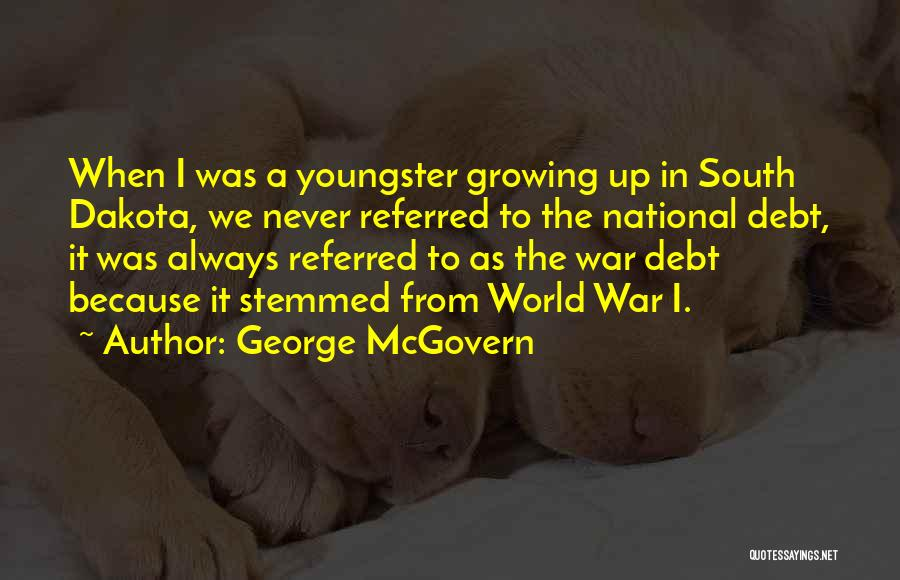 Youngster Quotes By George McGovern