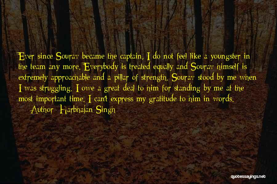Youngster Quotes By Harbhajan Singh