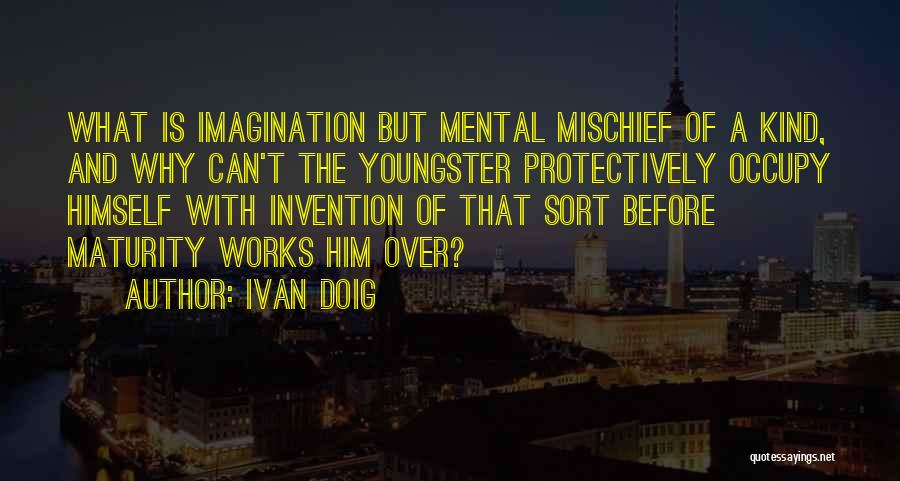 Youngster Quotes By Ivan Doig