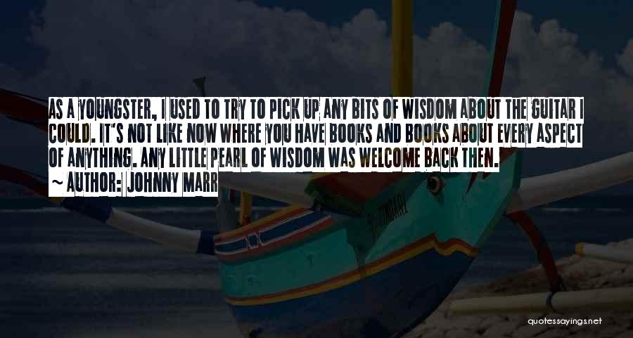 Youngster Quotes By Johnny Marr