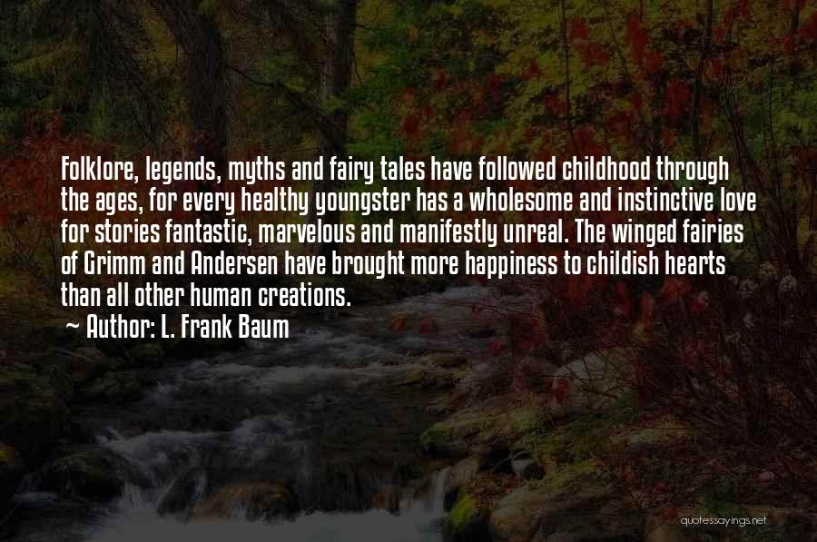 Youngster Quotes By L. Frank Baum