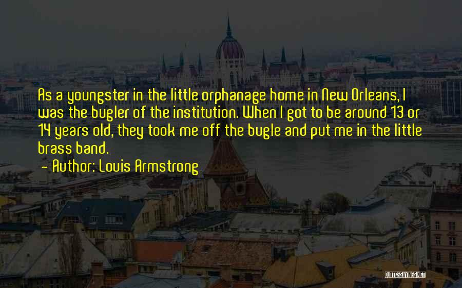 Youngster Quotes By Louis Armstrong