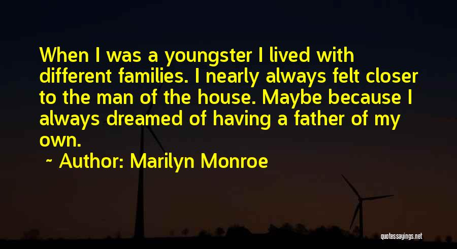 Youngster Quotes By Marilyn Monroe