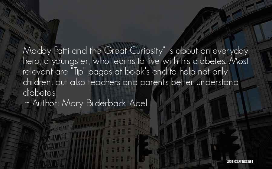 Youngster Quotes By Mary Bilderback Abel
