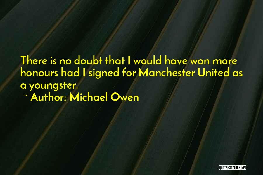 Youngster Quotes By Michael Owen