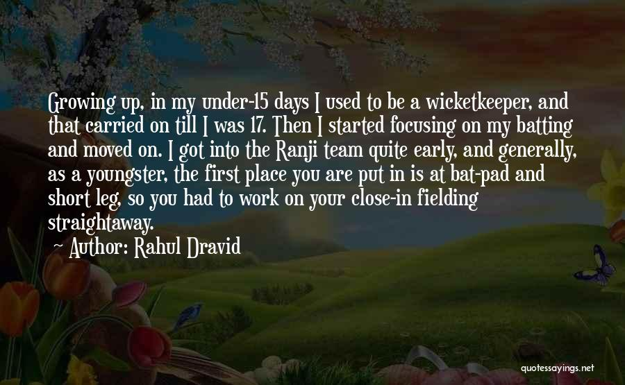 Youngster Quotes By Rahul Dravid