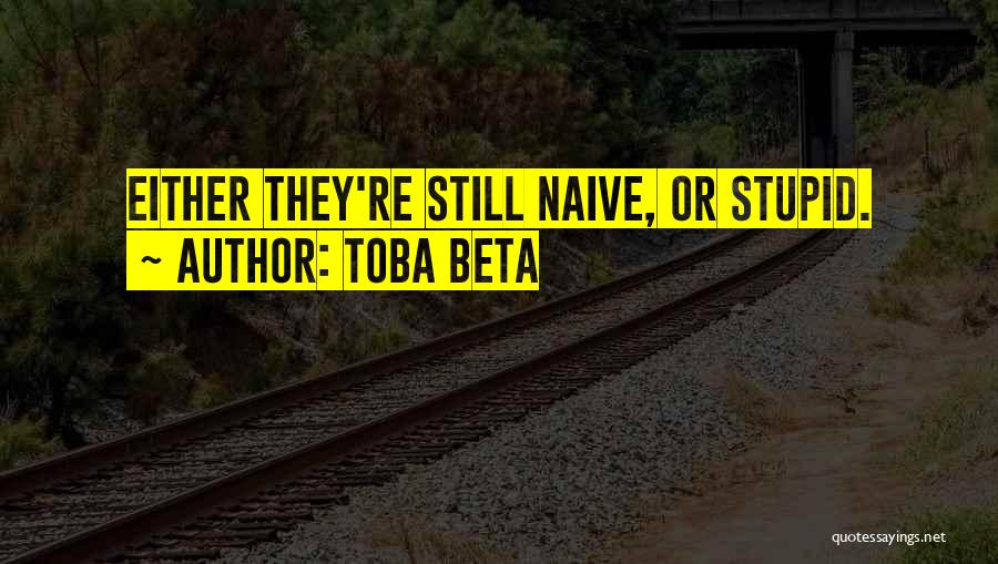 Youngster Quotes By Toba Beta